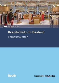 Brandschutz im Bestand – Buch mit E-Book von Geburtig,  Gerd