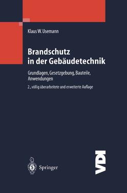Brandschutz in der Gebäudetechnik von Usemann,  Klaus W.
