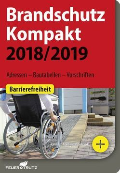 Brandschutz Kompakt 2018/2019 von Battran,  Lutz, Linhardt,  Achim