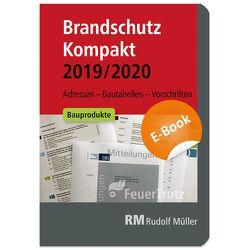 Brandschutz Kompakt 2019/2020 – E-Book (PDF) von Battran,  Lutz, Linhardt,  Achim
