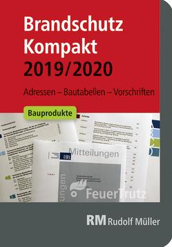 Brandschutz Kompakt 2019/2020 von Battran,  Lutz, Linhardt,  Achim