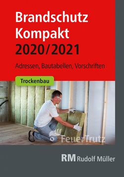 Brandschutz Kompakt 2020/2021 von Battran,  Lutz, Linhardt,  Achim