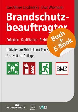 Brandschutzbeauftragter – mit E-Book von Laschinsky,  Lars-Oliver, Wiemann,  Uwe