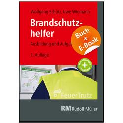 Brandschutzhelfer – mit E-Book von Schütz,  Wolfgang, Wiemann,  Uwe