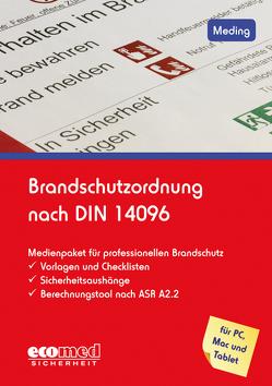 Brandschutzordnung nach DIN 14096 von Meding,  Klaus
