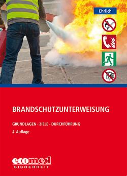 Brandschutzunterweisung von Ehrlich,  Dirk