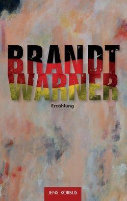 Brandt Warner von Korbus,  Jens