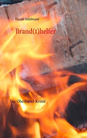 Brand(t)helfer von Hillebrand,  Harald