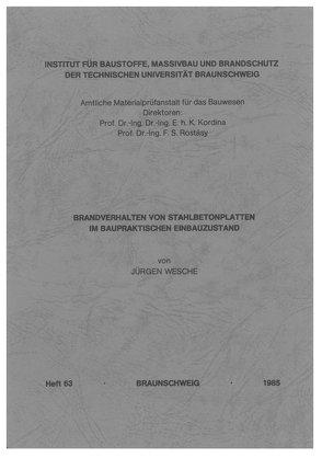 Brandverhalten von Stahlbetonplatten im baupraktischen Einbauzustand von Wesche,  Jürgen