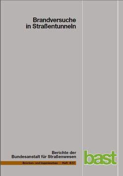 Brandversuche in Straßentunneln von Kündig,  P, Meyer,  G., Steinauer,  B