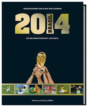 Brasil 2014 von Hoeltzenbein,  Klaus