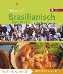 Brasilianisch feiern von Graff,  Monika, Kosmínski,  Michael