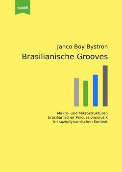Brasilianische Grooves von Bystron,  Janco Boy
