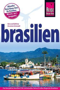 Brasilien von Ferreira Schmidt,  Edilma, Ferreira Schmidt,  Kai