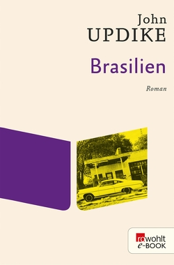 Brasilien von Piltz,  Thomas, Updike,  John
