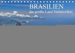 Brasilien – das größte Land Südamerikas (Tischkalender 2019 DIN A5 quer) von Janusz,  Fryc