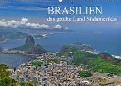 Brasilien – das größte Land Südamerikas (Wandkalender 2019 DIN A2 quer) von Janusz,  Fryc