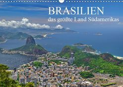 Brasilien – das größte Land Südamerikas (Wandkalender 2019 DIN A3 quer) von Janusz,  Fryc