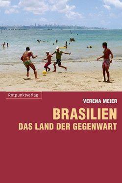 Brasilien von Meier,  Verena