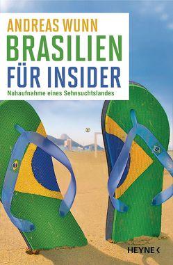 Brasilien für Insider von Wunn,  Andreas