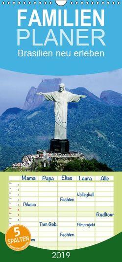Brasilien neu erleben – Familienplaner hoch (Wandkalender 2019 , 21 cm x 45 cm, hoch) von CALVENDO