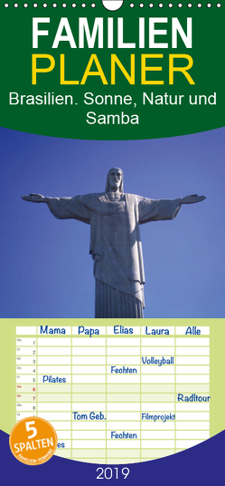 Brasilien. Sonne, Natur und Samba – Familienplaner hoch (Wandkalender 2019 , 21 cm x 45 cm, hoch) von Stanzer,  Elisabeth