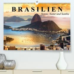 Brasilien. Sonne, Natur und Samba (Premium, hochwertiger DIN A2 Wandkalender 2021, Kunstdruck in Hochglanz) von Stanzer,  Elisabeth