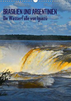 BRASILIEN UND ARGENTINIEN. Die Wasserfälle von Iguazú (Wandkalender 2019 DIN A3 hoch) von J.Fryc