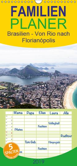 Brasilien – Von Rio nach Florianópolis – Familienplaner hoch (Wandkalender 2019 , 21 cm x 45 cm, hoch) von Stützle Photomanufaktur,  Michael
