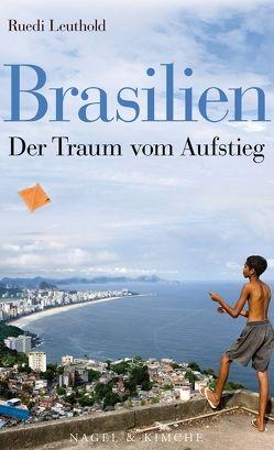 Brasilien von Leuthold,  Ruedi
