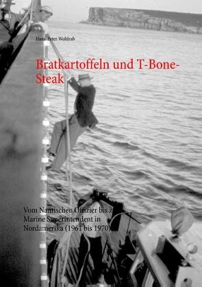 Bratkartoffeln und T-Bone-Steak von Wohlrab,  Hans-Peter