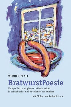 BratwurstPoesie von Pfaff,  Werner, Stock,  Gerhard