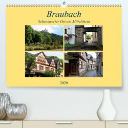 Braubach – Sehenswerter Ort am Mittelrhein (Premium, hochwertiger DIN A2 Wandkalender 2020, Kunstdruck in Hochglanz) von Klatt,  Arno