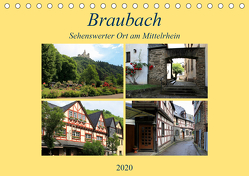 Braubach – Sehenswerter Ort am Mittelrhein (Tischkalender 2020 DIN A5 quer) von Klatt,  Arno