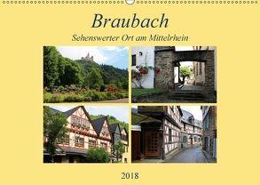Braubach – Sehenswerter Ort am Mittelrhein (Wandkalender 2018 DIN A2 quer) von Klatt,  Arno