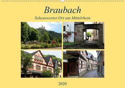 Braubach – Sehenswerter Ort am Mittelrhein (Wandkalender 2020 DIN A2 quer) von Klatt,  Arno