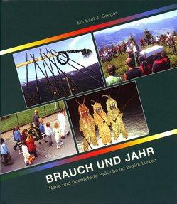 Brauch und Jahr von Greger,  Michael J