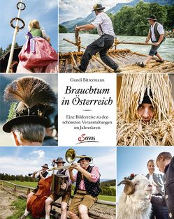 Brauchtum in Österreich von Bittermann,  Gundi