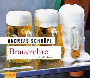 Brauerehre von Jungwirth,  Christian, Schröfl,  Andreas
