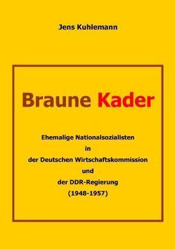 Braune Kader von Kuhlemann,  Jens