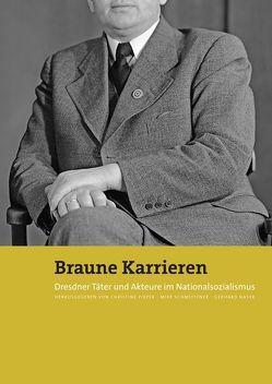 Braune Karrieren von Naser,  Gerhard, Pieper,  Christine, Schmeitzner,  Mike