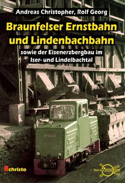 Braunfelser Ernstbahn und Lindenbachbahn von Christopher,  Andreas, Georg,  Rolf