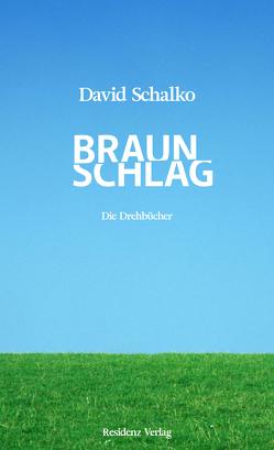 Braunschlag von Schalko,  David