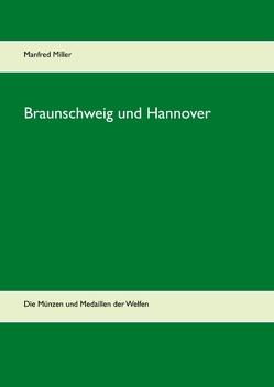 Braunschweig und Hannover von Miller,  Manfred