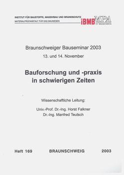 Braunschweiger Bauseminar 2003 : 13. und 14. November von Falkner,  Horst, Teutsch,  Manfred