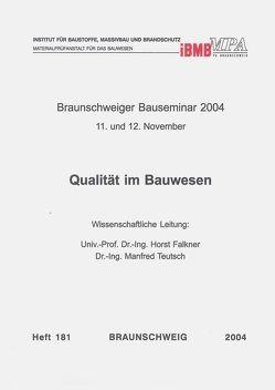 Braunschweiger Bauseminar 2004 : 11. und 12. November von Falkner,  Horst, Teutsch,  Manfred