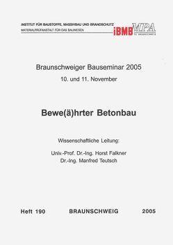 Braunschweiger Bauseminar 2005: 10. und 11. November von Falkner,  Horst, Teutsch,  Manfred
