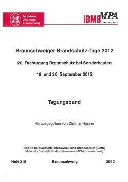 Braunschweiger Brandschutz-Tage 2012 von Hosser,  Dietmar