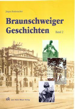 Braunschweiger Geschichten. Band 2 von Hodemacher,  Jürgen