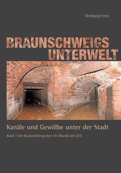 Braunschweigs Unterwelt, Band 1 von Ernst,  Wolfgang